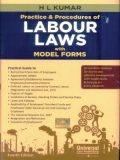 Practical Guide to Practice & Procedures of Labour Laws with Model Forms