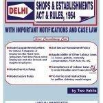 Delhi Shops & Estb. Act & Rules, 1954 – Commentary