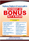 Employees, Employers & Lawyers guide to PAYMENT OF BONUS Act & Rules